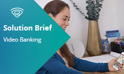 Solution Brief: Video Banking